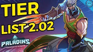 PALADINS TIER LIST 2.02   The Champions You SHOULD BE PLAYING!