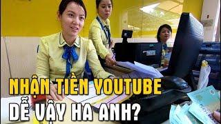 Cách Nhận Tiền Youtube Qua Western Union - Bất ngờ với câu hỏi từ Em Gái Xinh Ngân Hàng