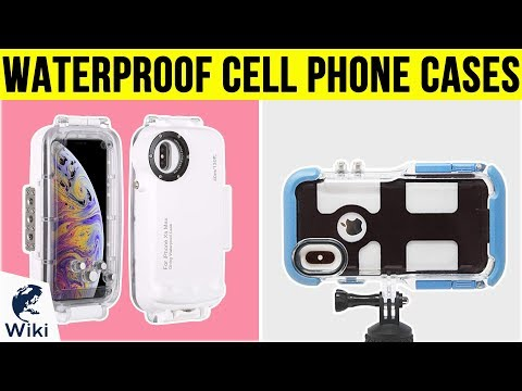 10 Best Waterproof Cell Phone Cases 2019