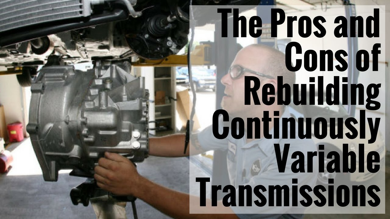 ATSG: The Pros and Cons of Rebuilding Continuously Variable Transmissions