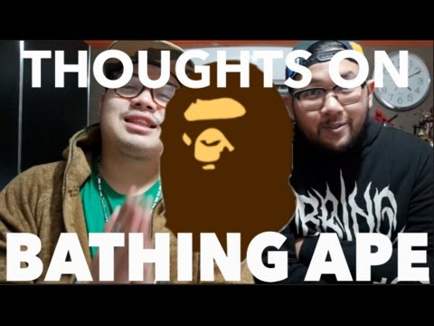 OUR THOUGHTS ON: BATHING APE!!!