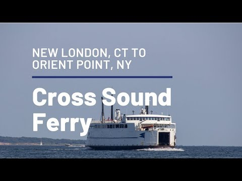 Ride Onboard the Cross Sound Ferry from CT to NY