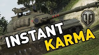 World of Tanks || INSTANT KARMA
