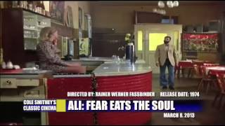 ALI: FEAR EATS THE SOUL — COLE SMITHEY