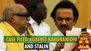 Case Filed Against Karunanidhi, Stalin Over DMK-AIADMK Clash - Thanthi TV