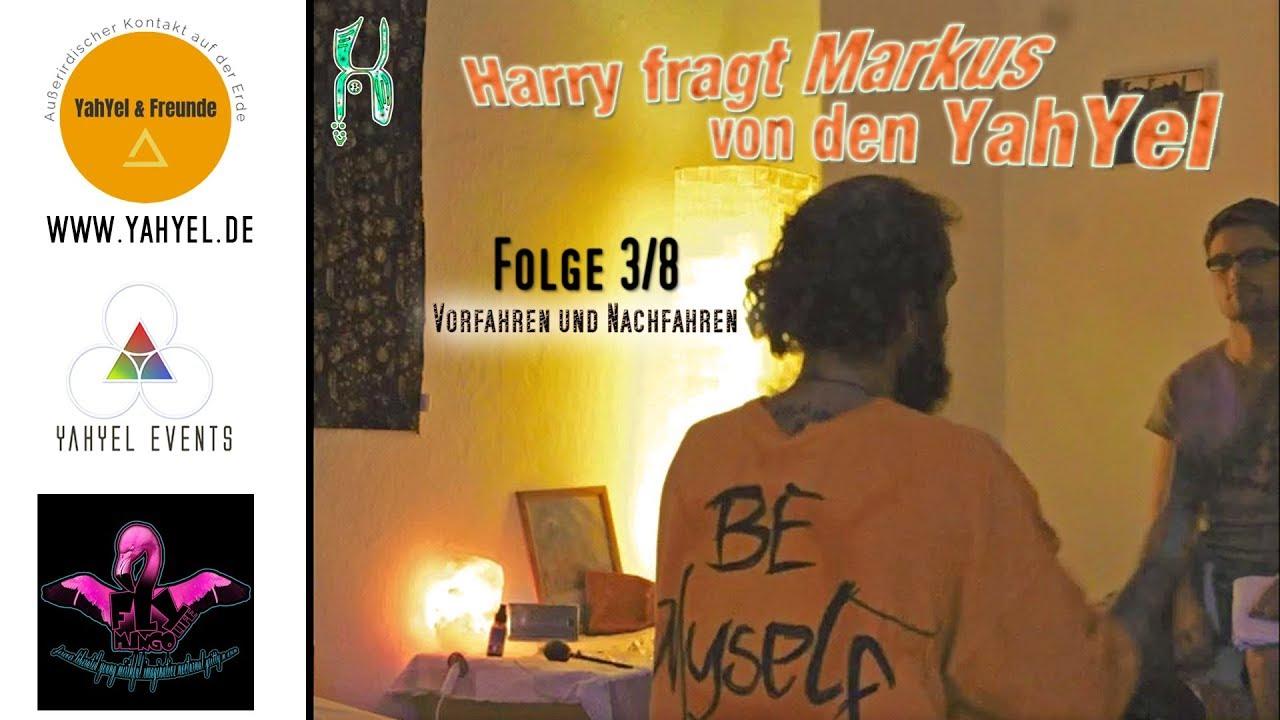Harry fragt Markus von den Yahyel - Folge 3/8 (Vorfahren und Nachfahren)