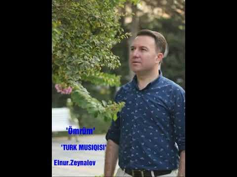 Ömrum)Elnur Zeynalov Youtube mp3 - YOUTUBEMP3 AZ