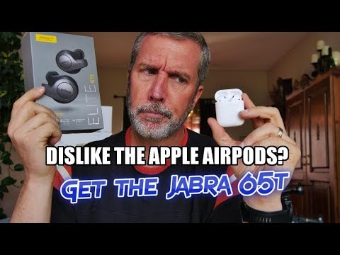 What I dislike about the Apple AirPods vs the Jabra Elite 65t  True  Wireless Earbuds