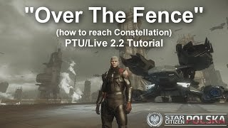How to reach (again) Constellation landing pad on ArcCorp in PTU/Live  2.2