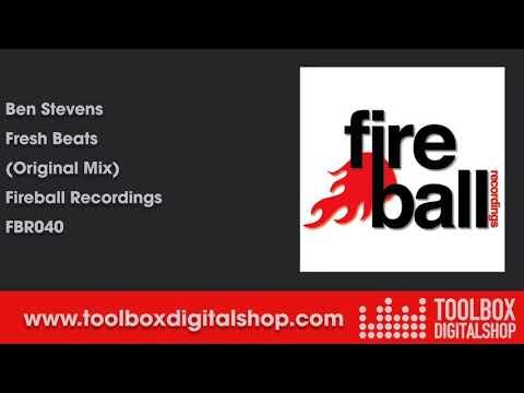 Ben Stevens   Fresh Beats Original Mix Fireball Recordings