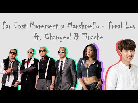 【中英歌詞】Far East Movement x Marshmello - Freal Luv ( ft. Chanyeol & Tinashe ) ( Lyrics)