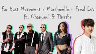 Far East Movement x Marshmello - Freal Luv ft. Chanyeol & Tinashe]中英歌詞版音源:https://www.youtube.com/watch?v=xwn-IDTsrRg ...燦烈的rap超讚啊///// 喜歡 ...
