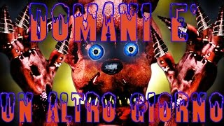 creepypasta - Domani è un altro giorno (five nights at freddy