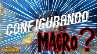 CONFIGURANDO MACRO NO BATTLEGROUNDS #ENTENDA | PUBG