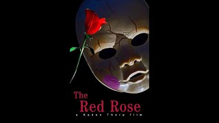 The Red Rose (Full Movie)