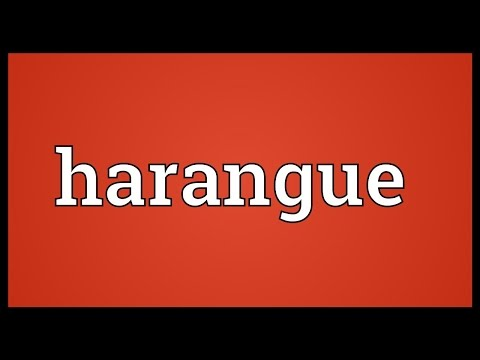 Harangue Meaning