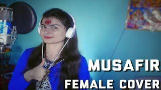 Musafir | Female Cover | Debaki Dahal |