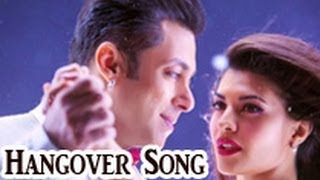 "Checkout Salman Khan Singing in ""Hangover"":"