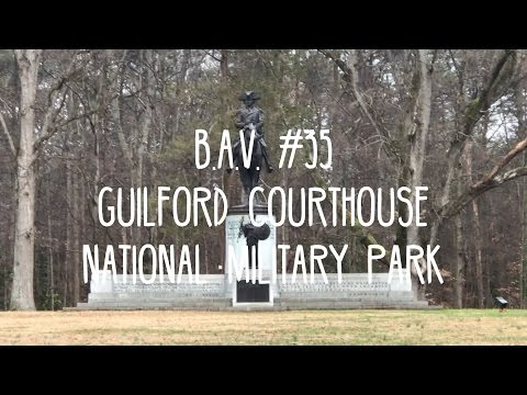 B.A.V. #35 - Guilford Courthouse National Military Park