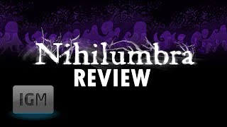 Nihilumbra Review - The Indie Game Magazine
