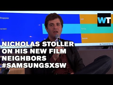 Neighbors Director Nick Stoller On His RRated Film  SamsungSXSW