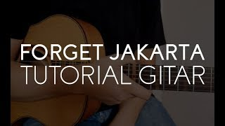 """Video Adhitia Sofyan : """"Forget Jakarta"""" Tutorial Gitar. download MP3, 3GP, MP4, WEBM, AVI, FLV Juni 2018"""