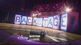 Backstage - A la rentrée sur Disney Channel !