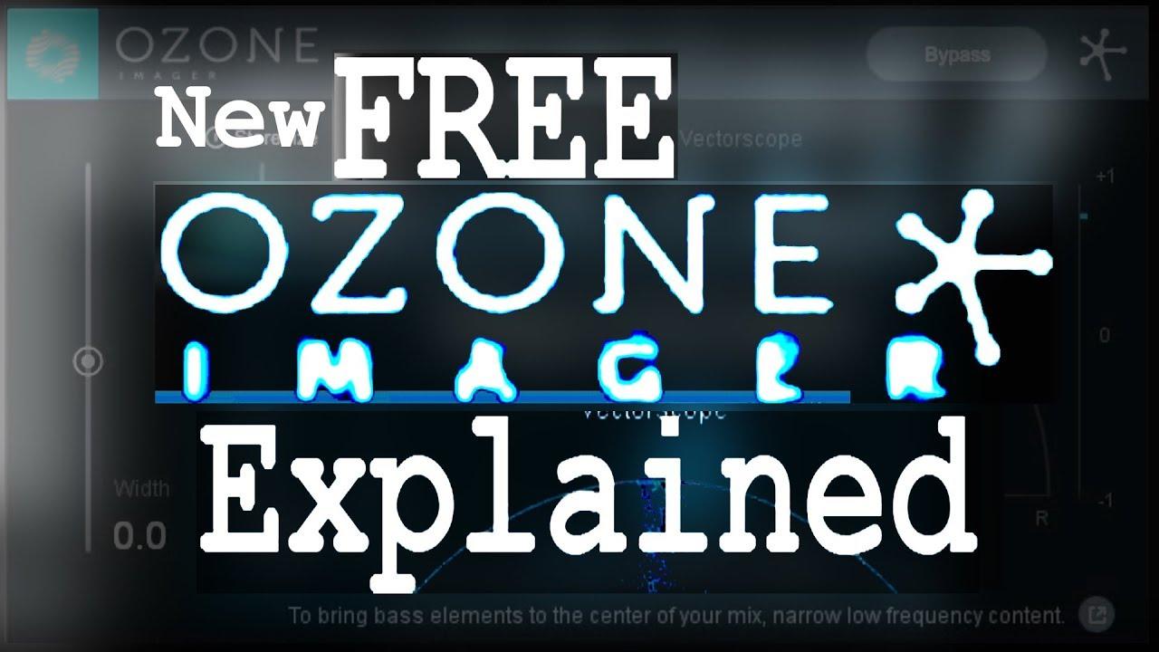 Free iZotope Ozone 8 IMAGER Explained