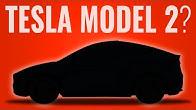 Is Tesla Model 2 Next?