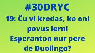 Ĉu Oni Povus Lerni Esperanton Nur Pere de Duolingo? | Keep It Simple Esperanto