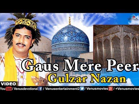 Gaus Mere Peer - Gulzar Nazan (Aise Hai Ali Wale)