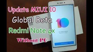 Begini Cara Update MIUI 10 Global Redmi Note 4x/Snapdragon/Mido Tanpa PC Tanpa TWRP