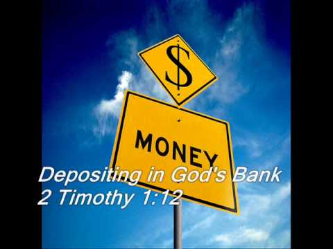 Depositing in God's Bank