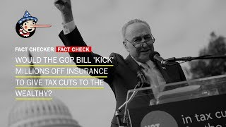 Fact Check: Would the GOP bill 'kick' millions off health insurance?