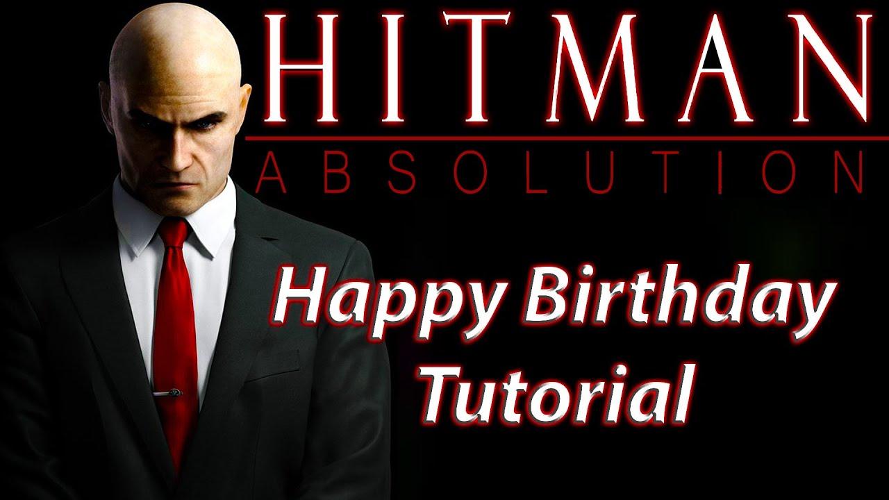 Hitman Absolution Happy Birthday Challenge Tutorial Youtube