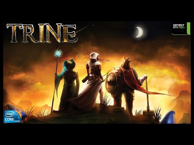 Trine - I3 3250 + Gtx 750ti - Full Hd