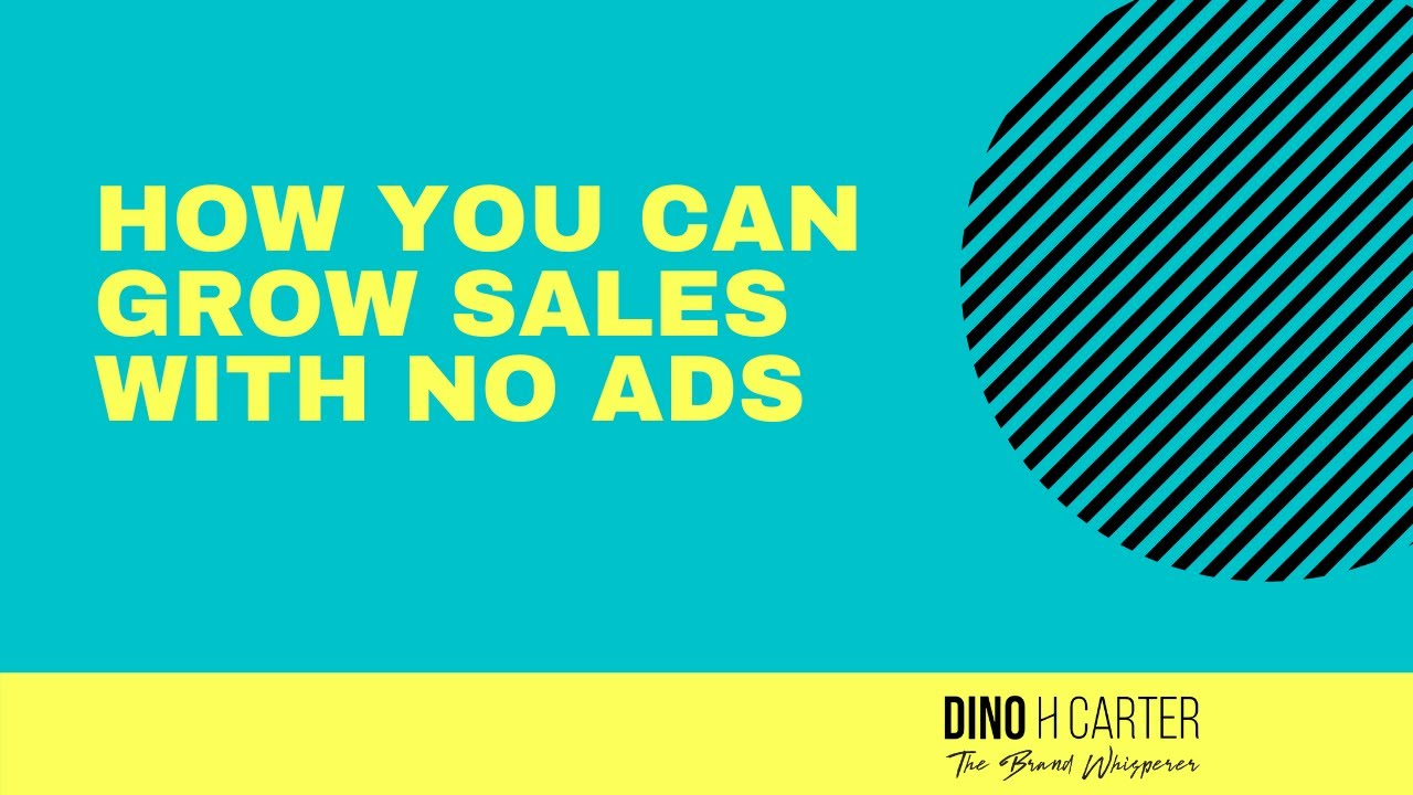 How to maximize sales with no paid ads