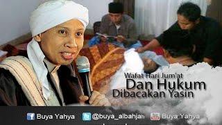 Buya Yahya Menjawab | Wafat Hari Jum