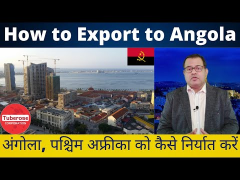 How to Export top Angola . Tuberose Corporation . Export to Angola #Export #Import #Angola #Trade