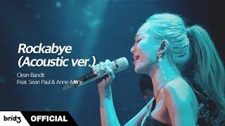 """Live] """"rockabye(acoustic ver.)"""" - clean bandit (feat. sean paul ..."""