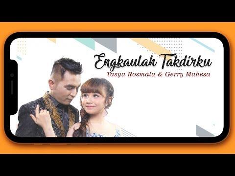 Tasya Rosmala , Gerry Mahesa - Engkaulah Takdirku (New Pallapa Version)