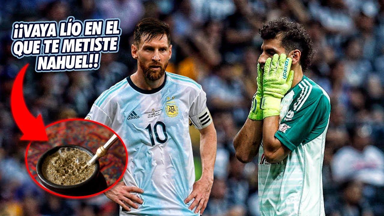 El día que Messi HIZO SUDAR a Nahuel Guzmán por CULPA de un MATE