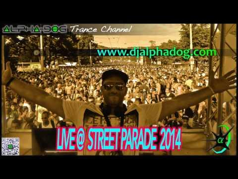 Alpha-Dog ★ Live @ Street Parade 2014 ★ FULL SET HQ [FREE DOWNLOAD]
