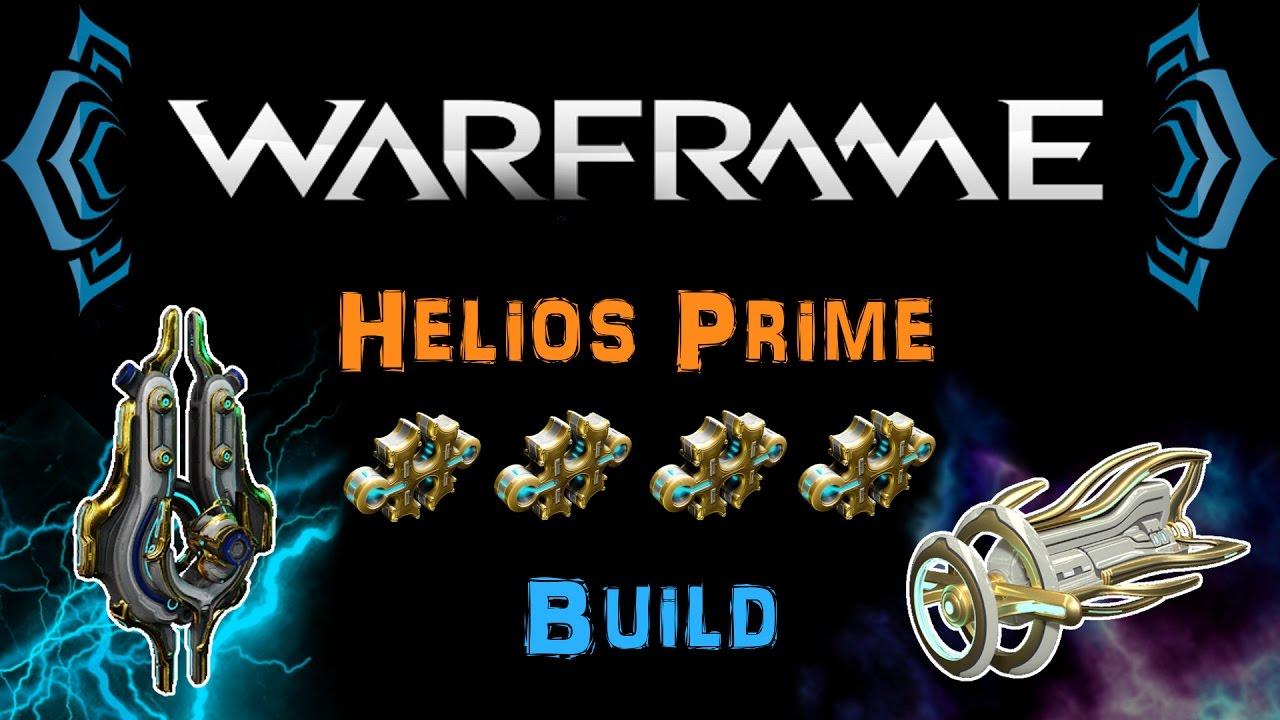 U19.13] Warframe - Helios/Prime & Deconstructor/Prime Build [4|4 Forma] |  N00blShowtek - YouTube
