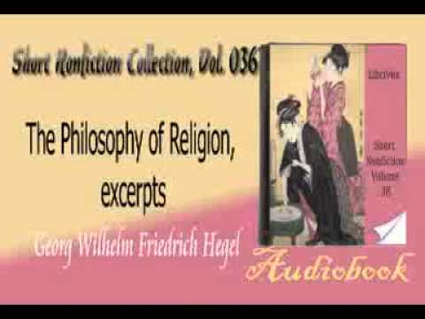 The Philosophy of Religion, excerpts Georg Wilhelm Friedrich Hegel audiobook