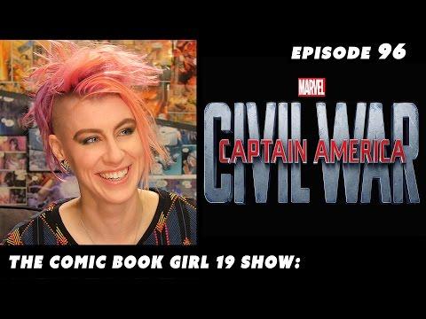 Captain America Civil War Movie Review ► Episode 96: The Comic Book Girl 19 Show