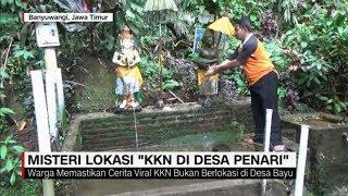Menguak Misteri Lokasi 'KKN di Desa Penari'