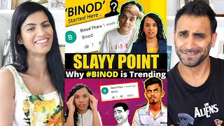 WHO IS BINOD? How We Created a VIRAL Meme   SLAYY POINT   REACTION!!!