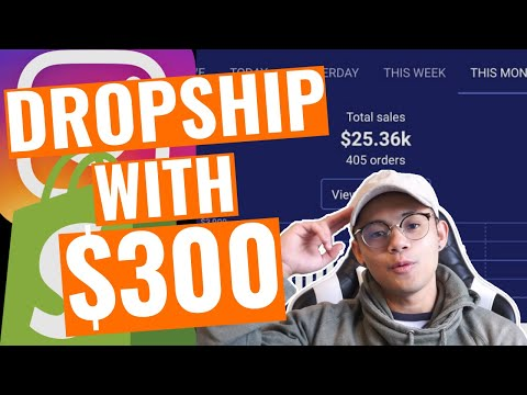 Easiest Way To Start Dropshipping With Only $300 | My Exact Strategy in 2019 thumbnail