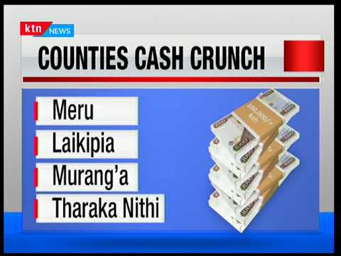Mount Kenya counties facing tough times as government potentially runs out of money